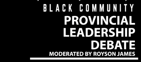 Upcoming Event… Black Community Provincial Leadership Debate