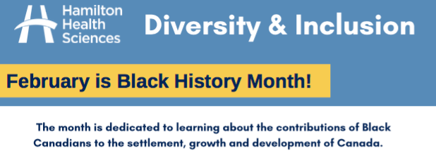 Inaugural Black History Month Celebrations – Hamilton Health Sciences