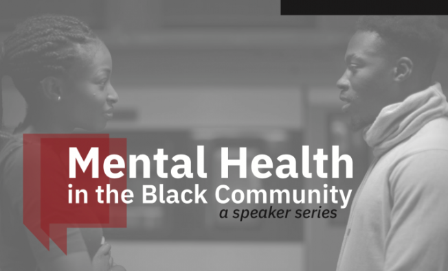 Upcoming Event: Mental Health in the Black Community (Speaker Series)